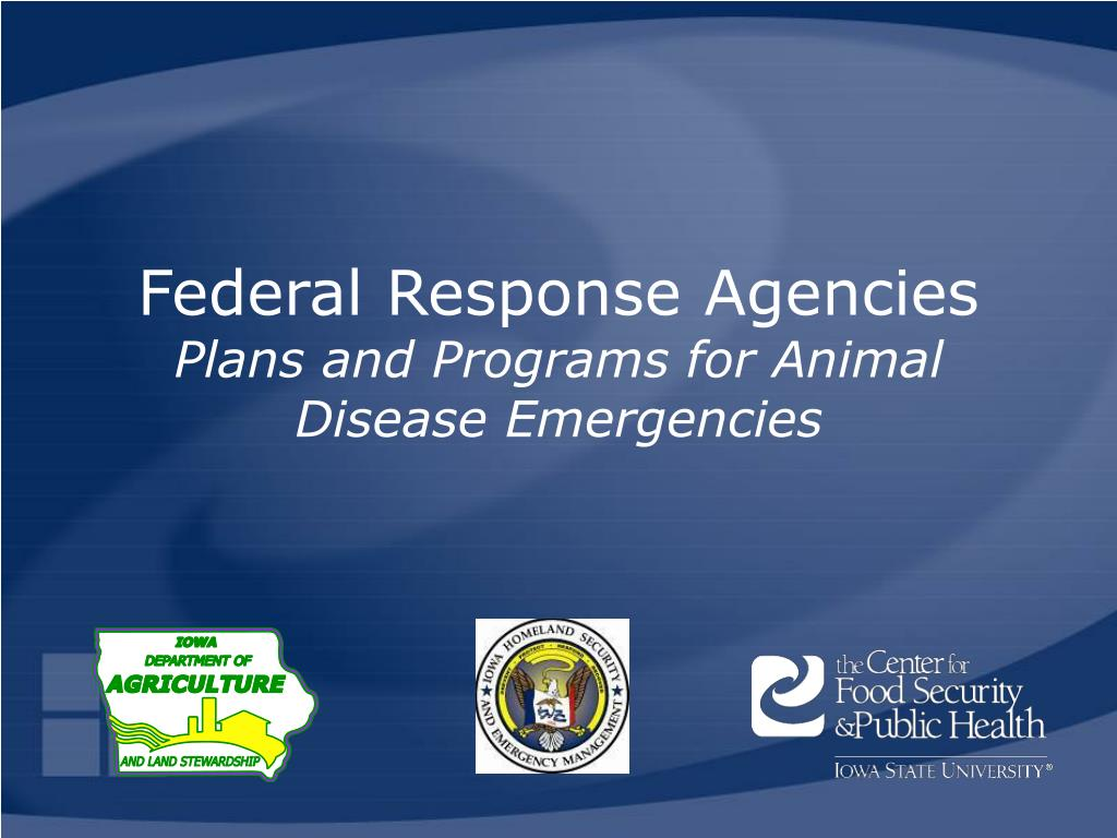 federal response agencies plans and programs for animal disease emergencies l.