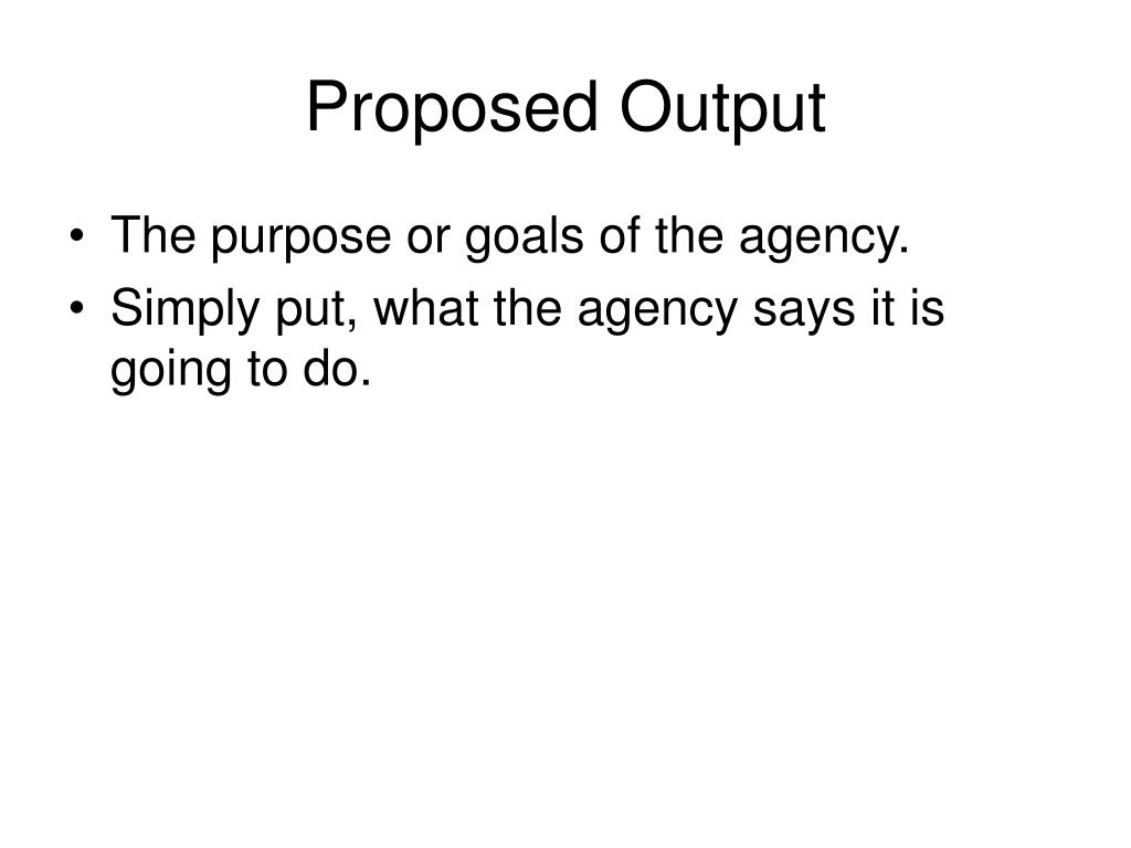 Proposed Output