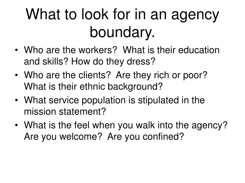 What to look for in an agency boundary.