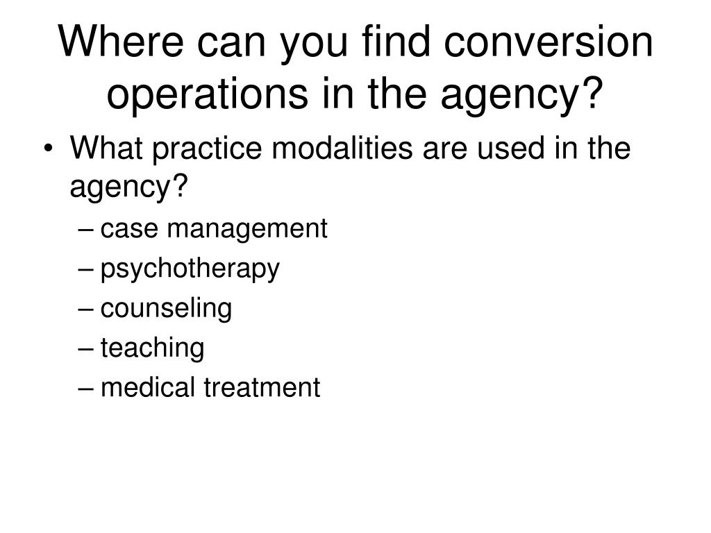 Where can you find conversion operations in the agency?