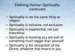 defining human spirituality continued