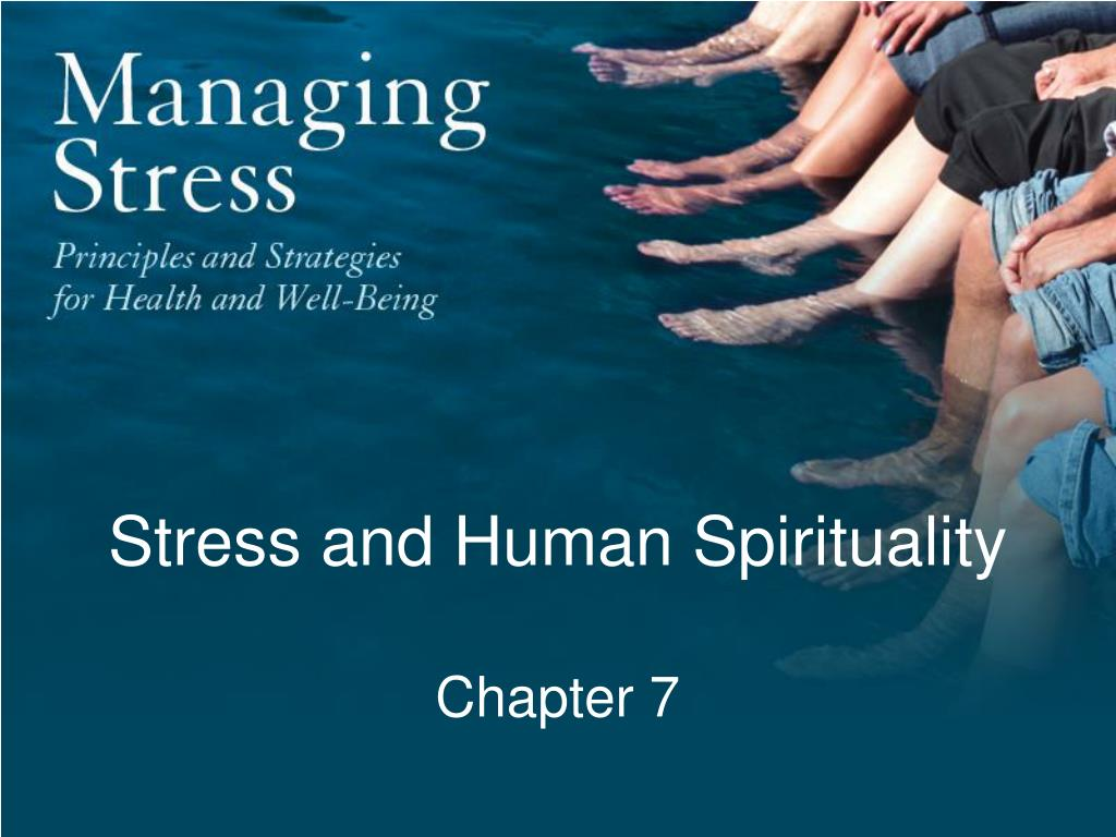 stress and human spirituality chapter 7 l.