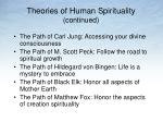 theories of human spirituality continued