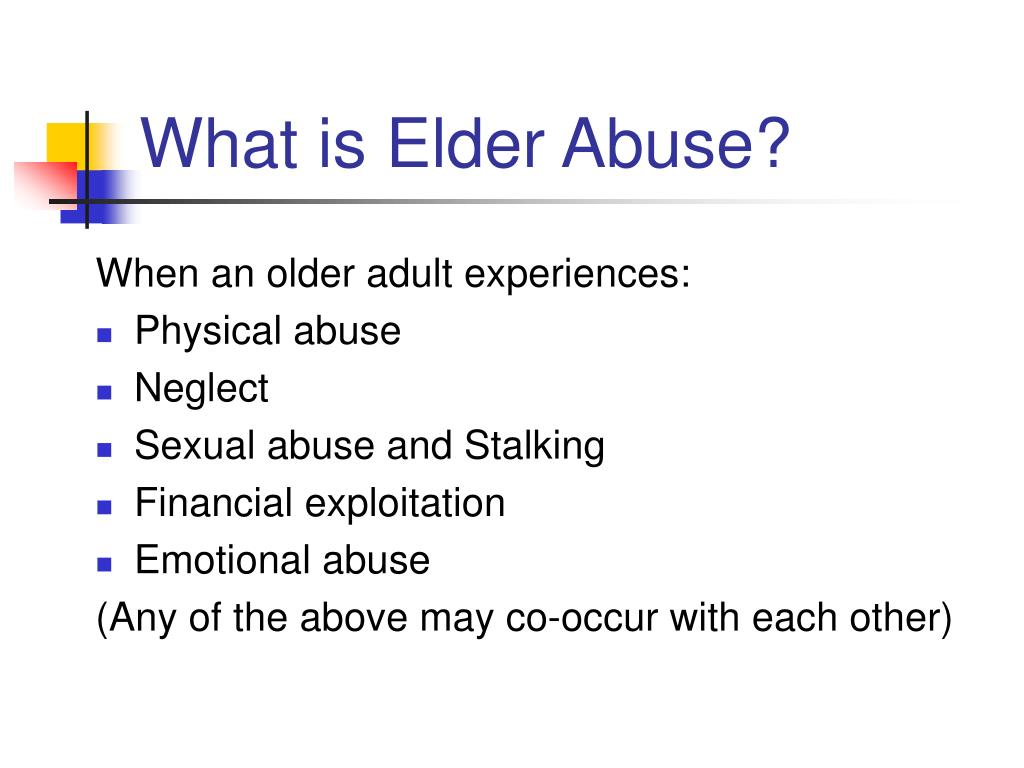 What is Elder Abuse?