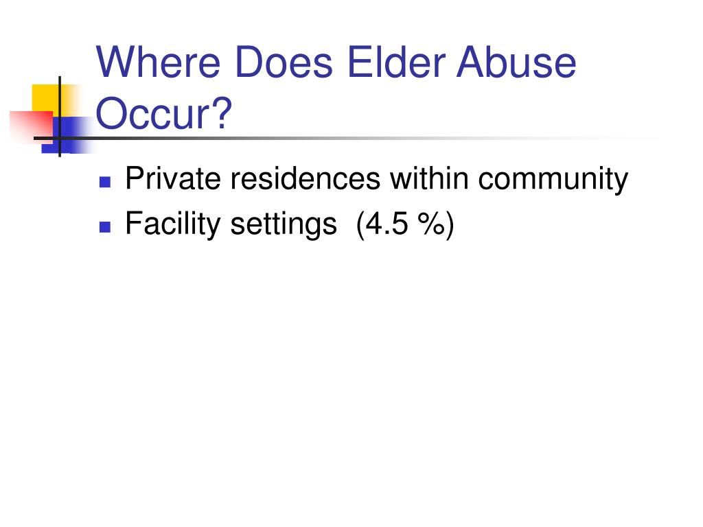 Where Does Elder Abuse Occur?