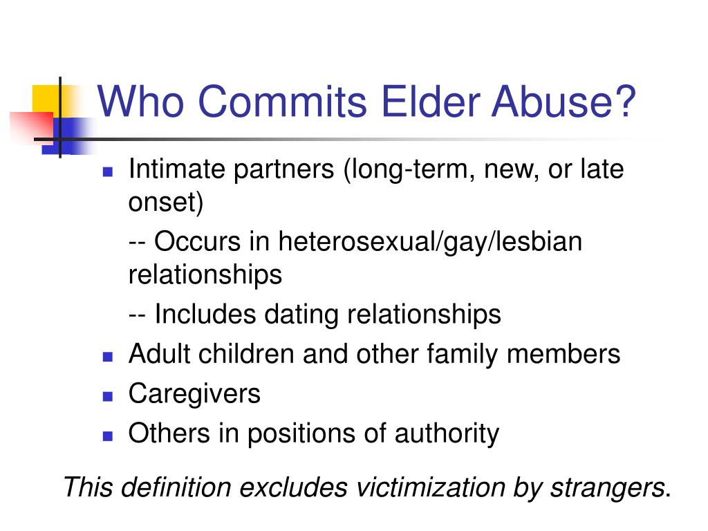 Who Commits Elder Abuse?