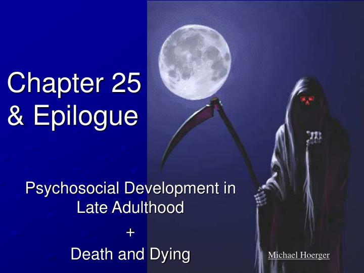 late adulthood and death
