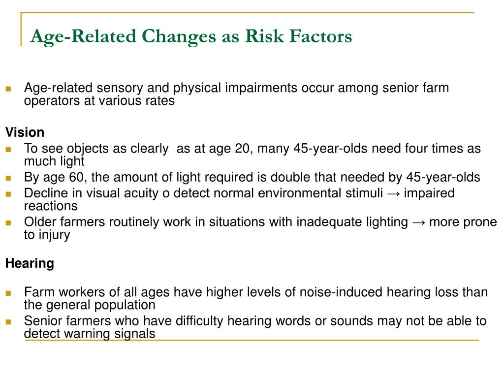 Age-Related Changes as Risk Factors