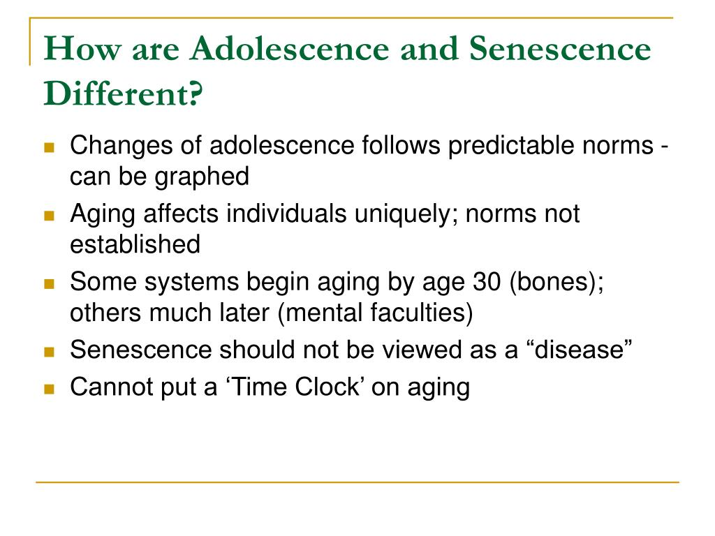 How are Adolescence and Senescence Different?