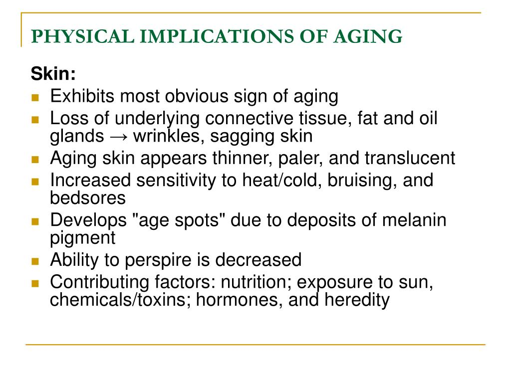 PHYSICAL IMPLICATIONS OF AGING