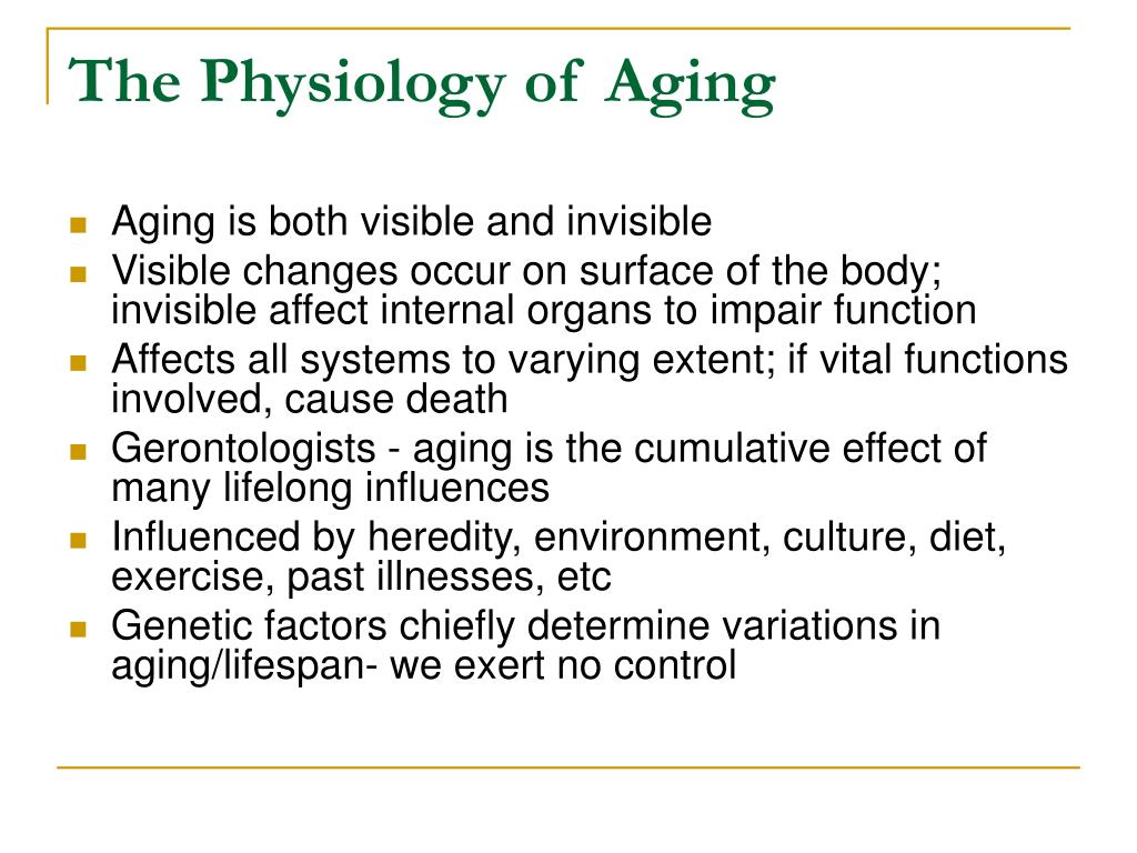 The Physiology of Aging