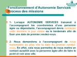 fonctionnement d autonomie services process des missions