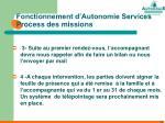 fonctionnement d autonomie services process des missions17