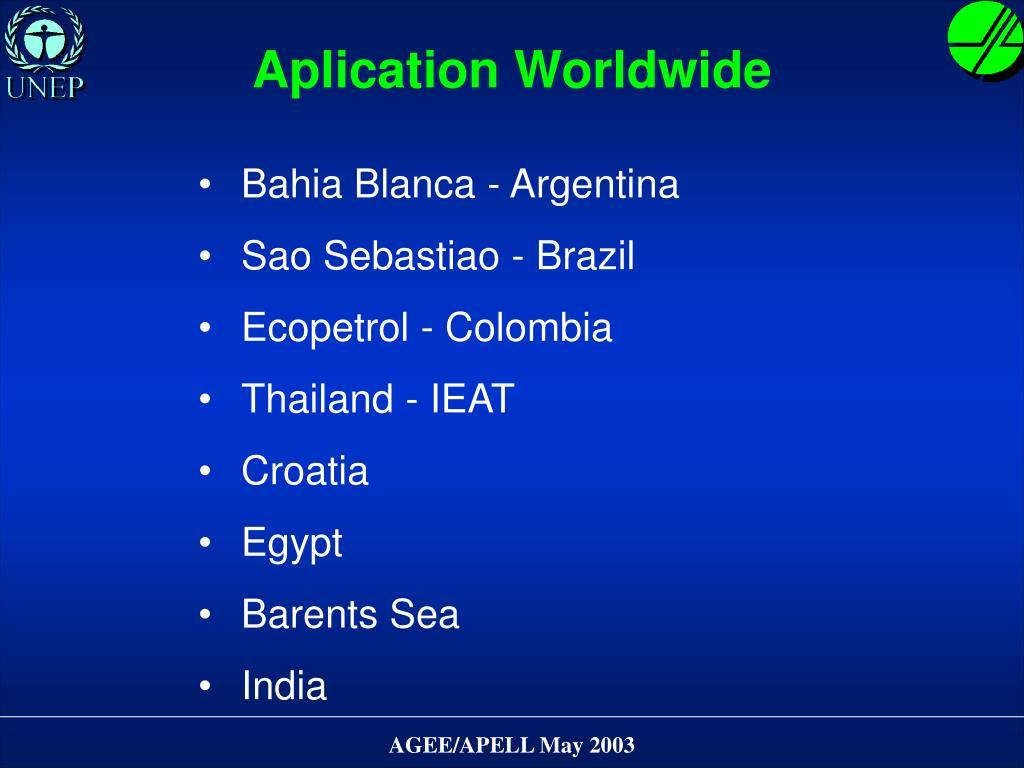 Aplication Worldwide