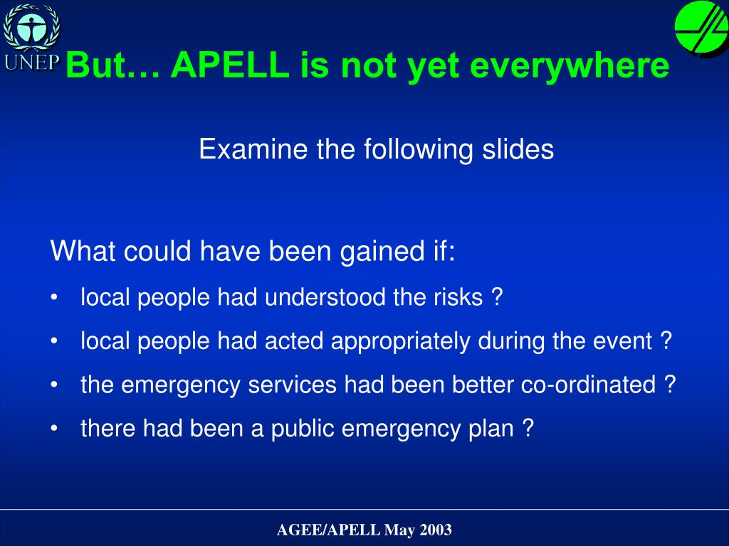 But… APELL is not yet everywhere