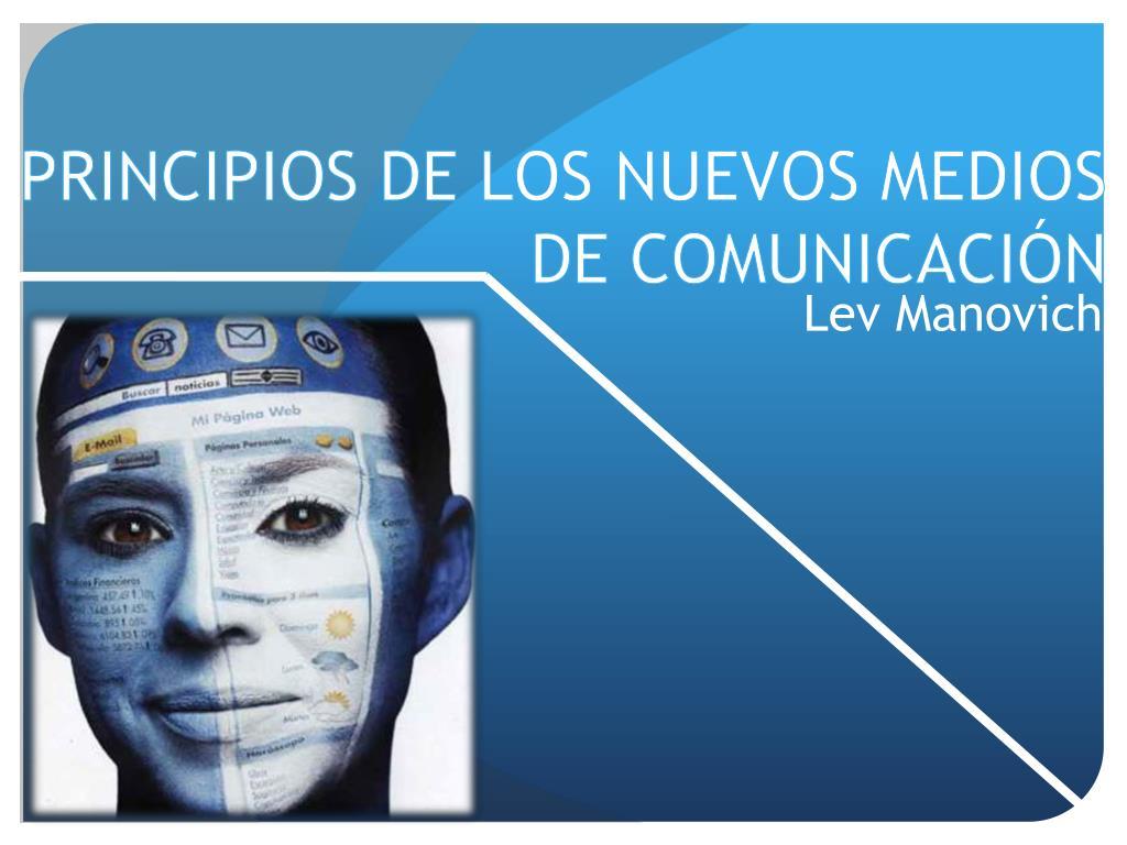 principios de los nuevos medios de comunicaci n l.