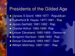 presidents of the gilded age