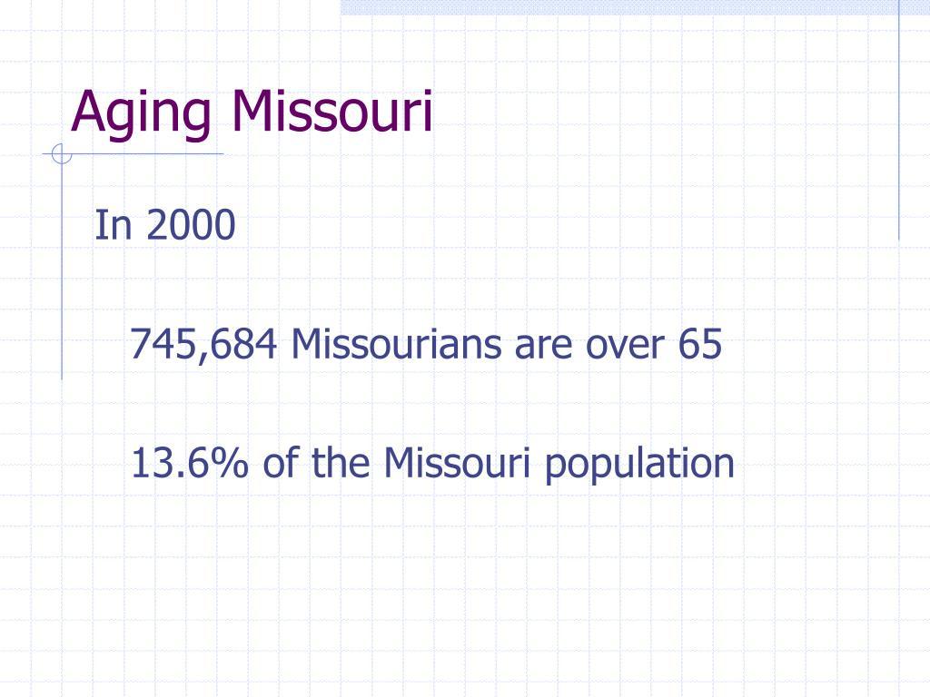 Aging Missouri