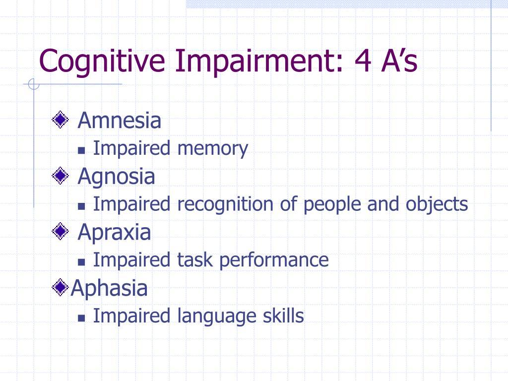 Cognitive Impairment: 4 A's