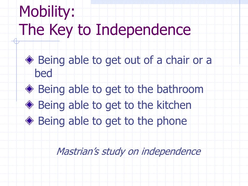 Mobility: