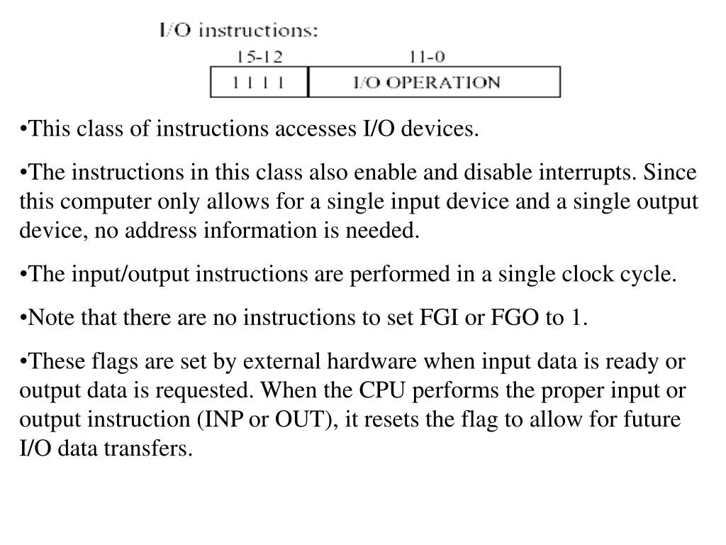 This class of instructions accesses I/O devices.