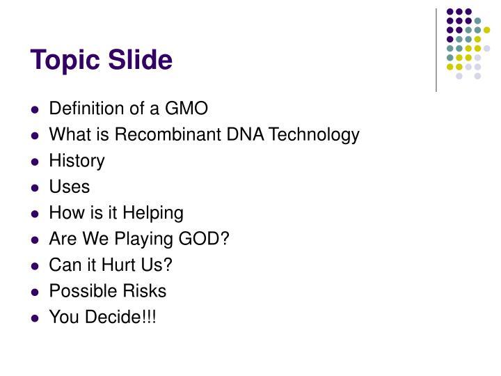 Topic slide
