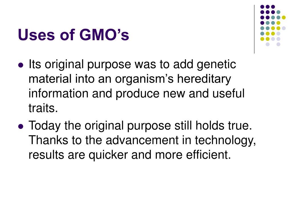 Uses of GMO's