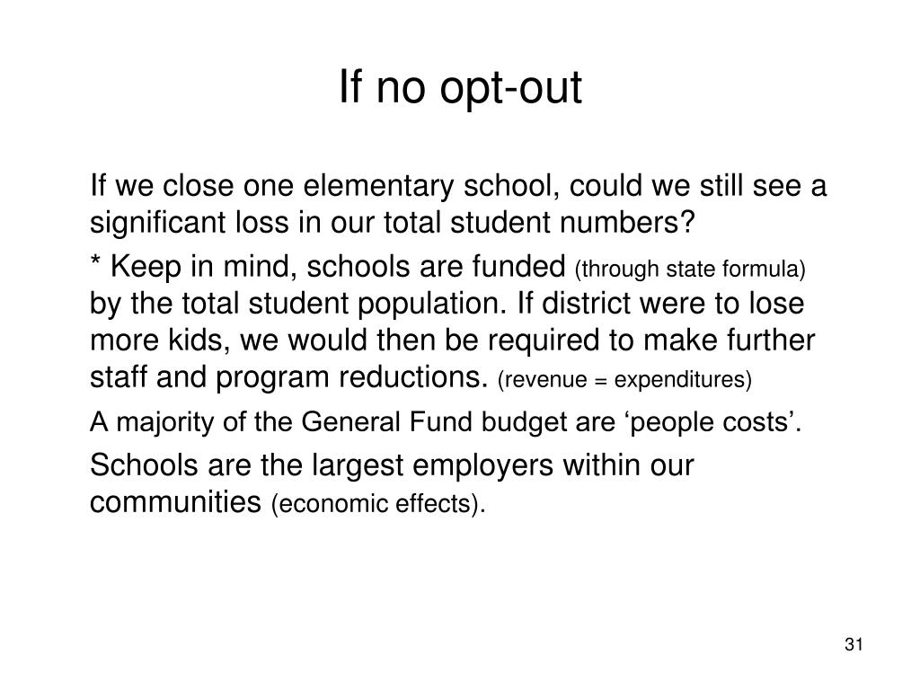 If no opt-out