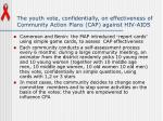 the youth vote confidentially on effectiveness of community action plans cap against hiv aids