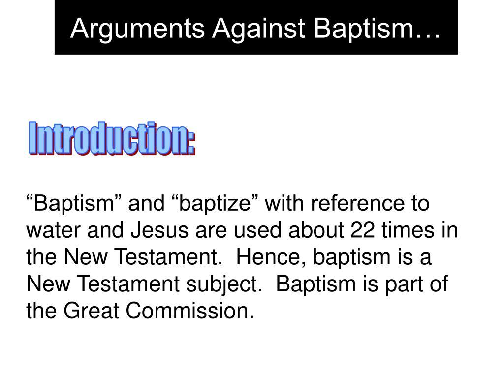 arguments against baptism l.