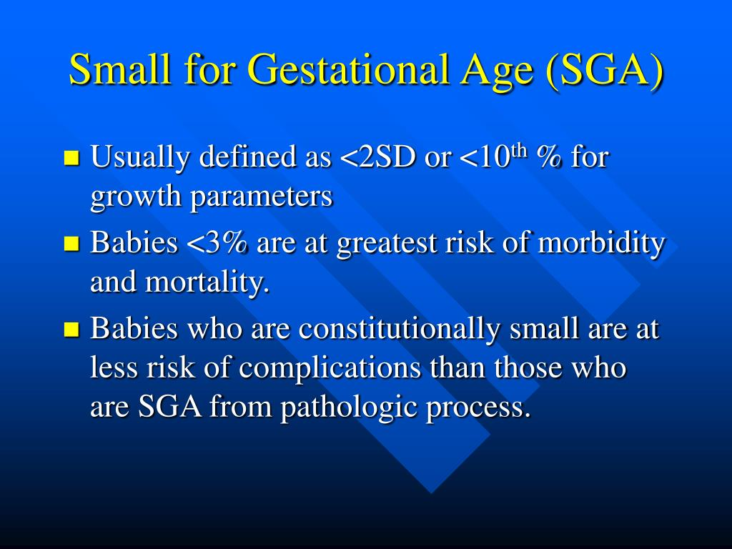 Small for Gestational Age (SGA)