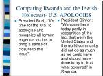 comparing rwanda and the jewish holocaust u s apologies