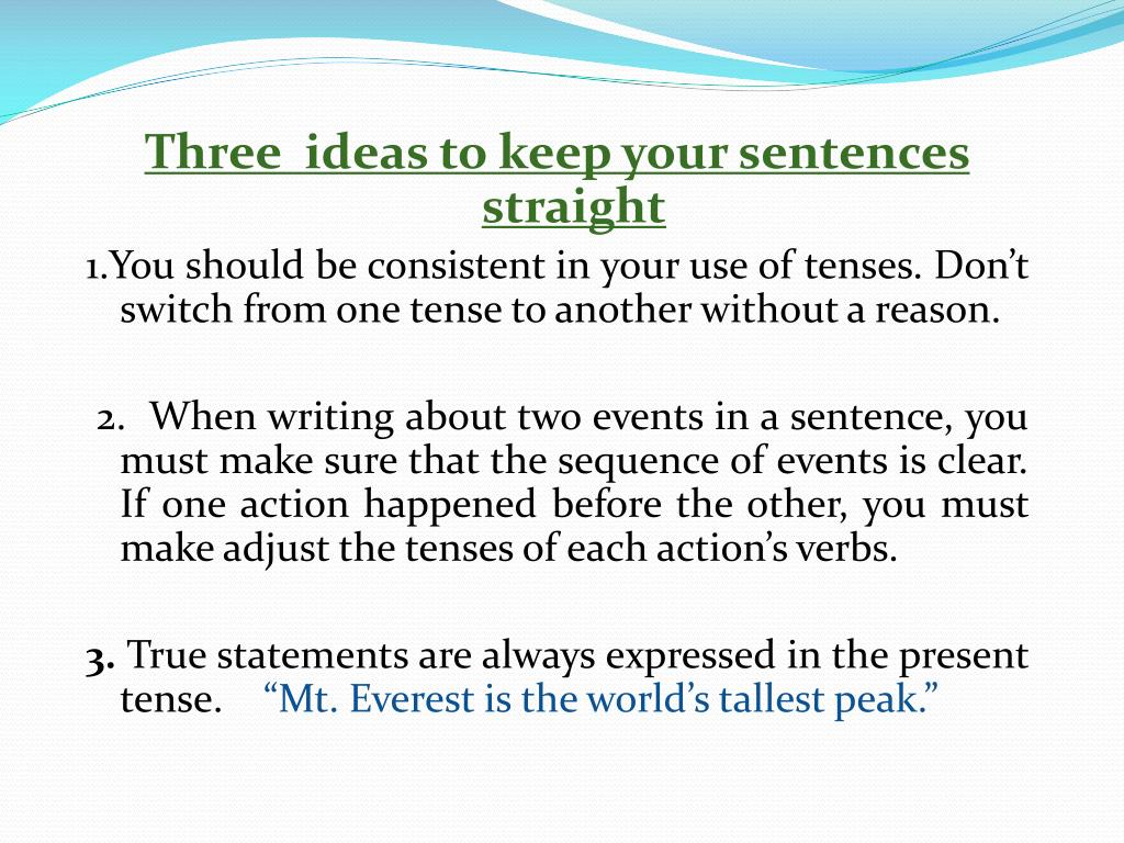 Three  ideas to keep your sentences straight