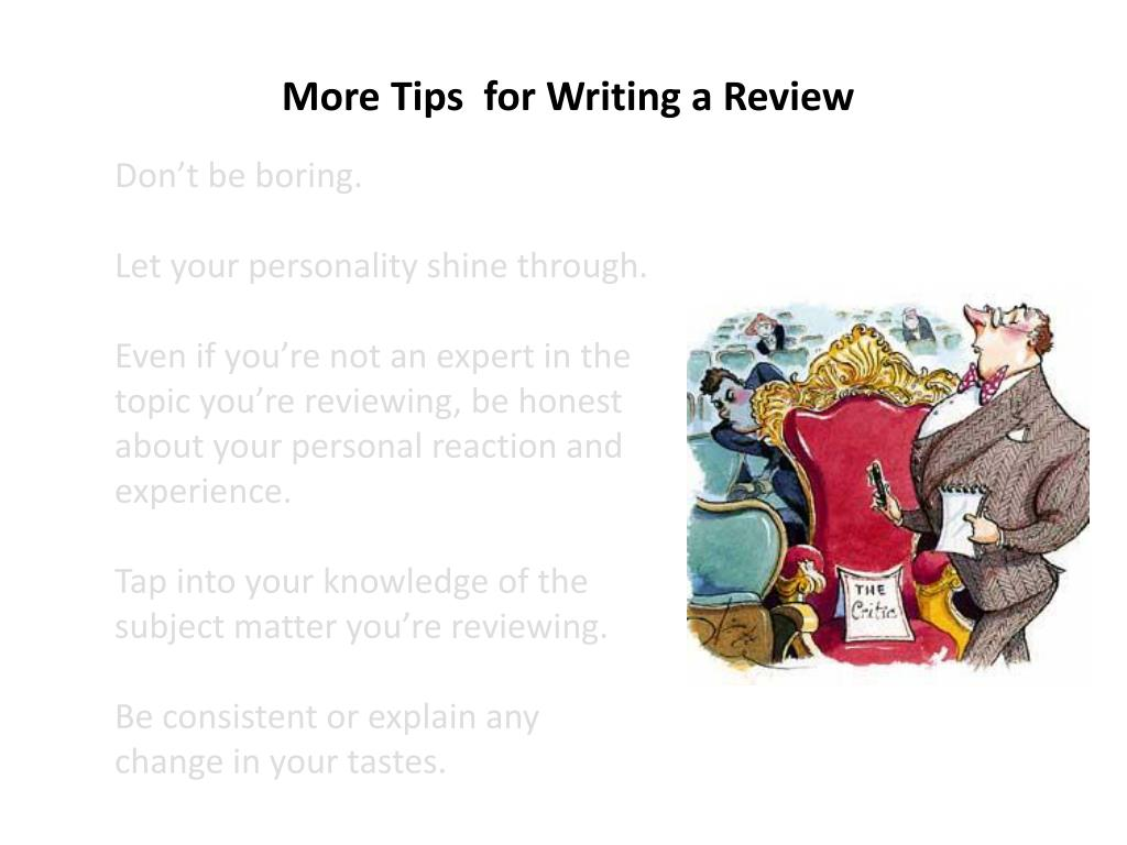 More Tips  for Writing a Review