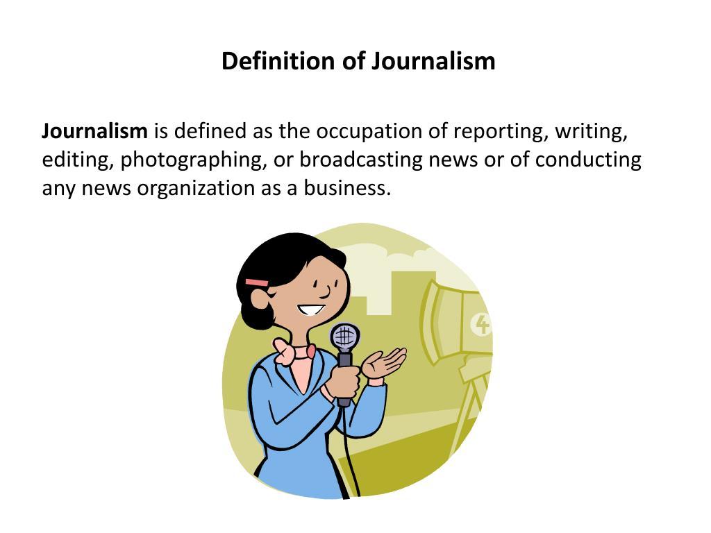 Definition of Journalism