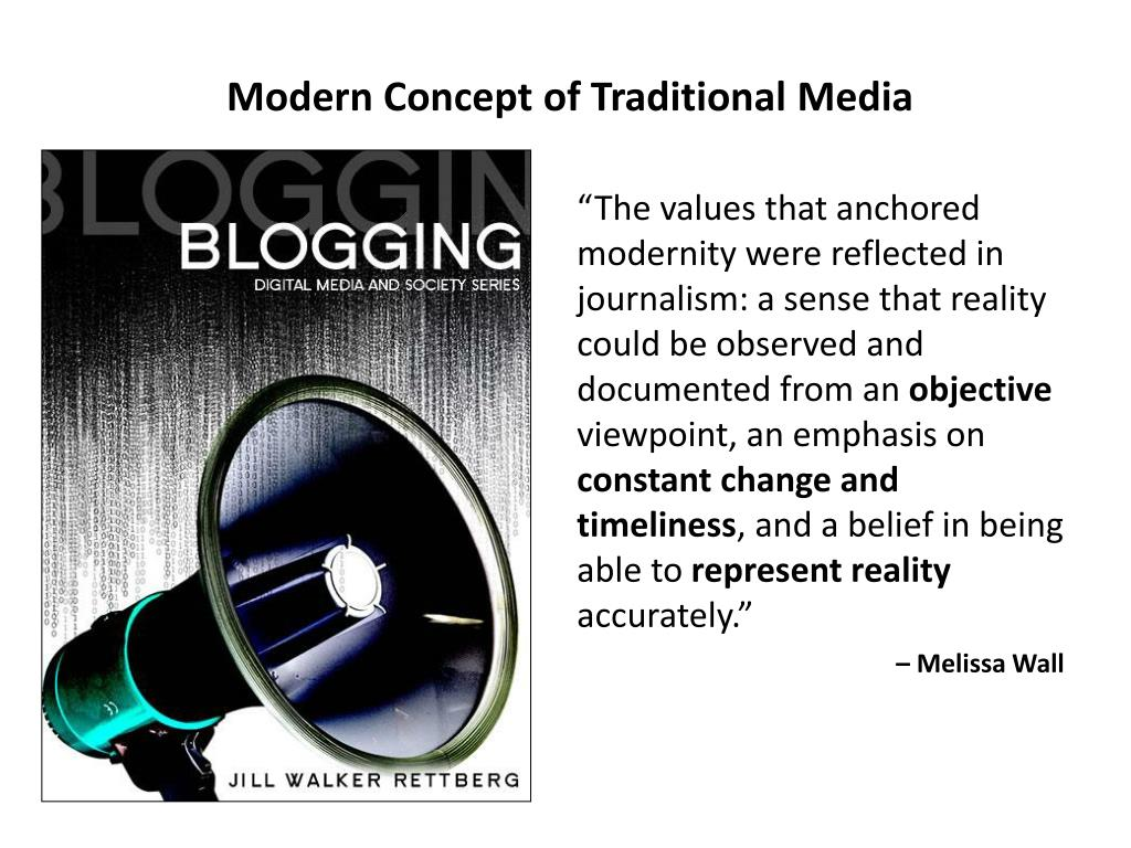 Modern Concept of Traditional Media