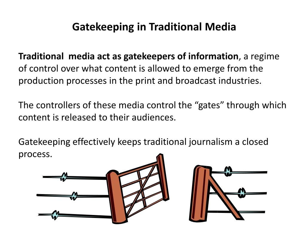 Gatekeeping in Traditional Media