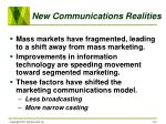 new communications realities