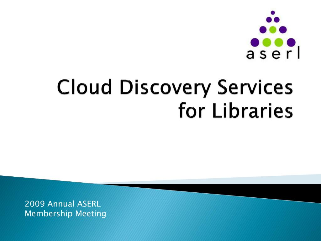 cloud discovery services for libraries l.