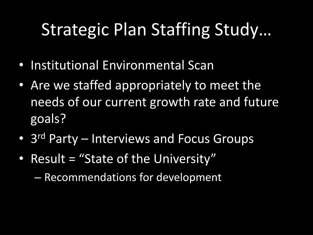 Strategic Plan Staffing Study…