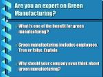 are you an expert on green manufacturing