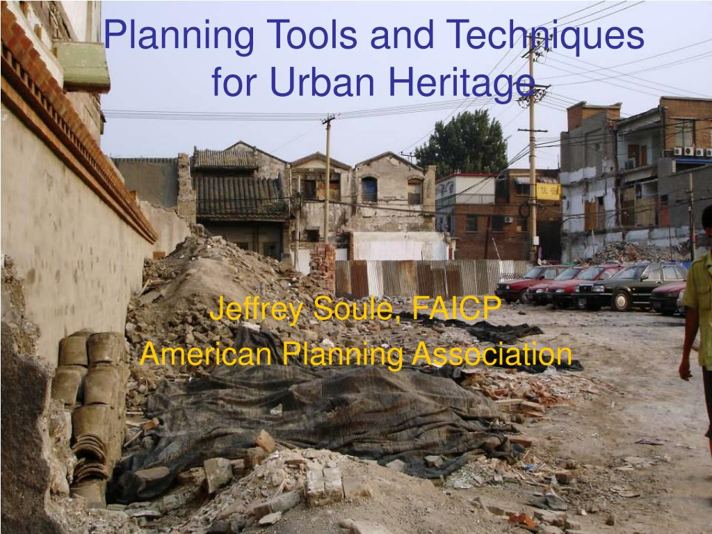 planning tools and techniques for urban heritage l.