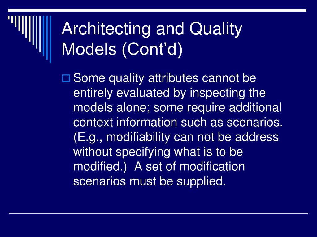 Architecting and Quality Models (Cont'd)