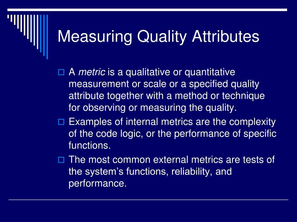 Measuring Quality Attributes