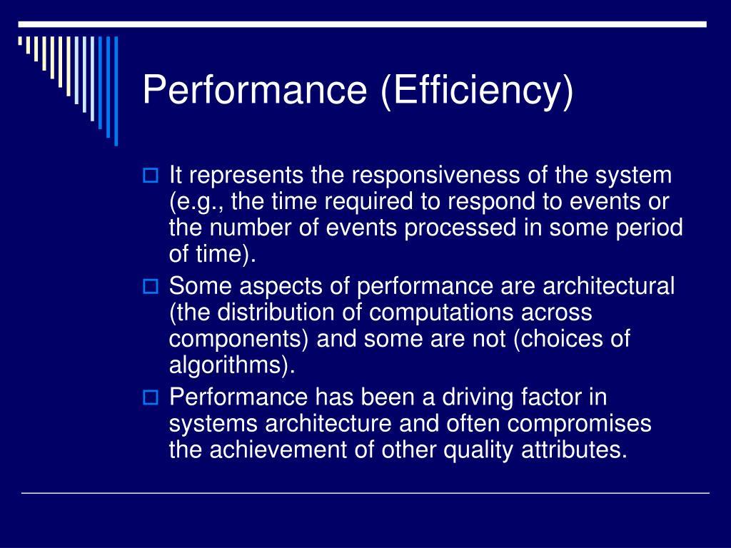 Performance (Efficiency)