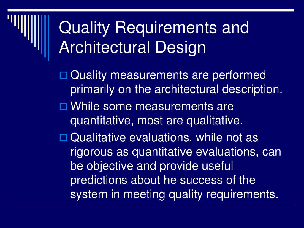Quality Requirements and Architectural Design