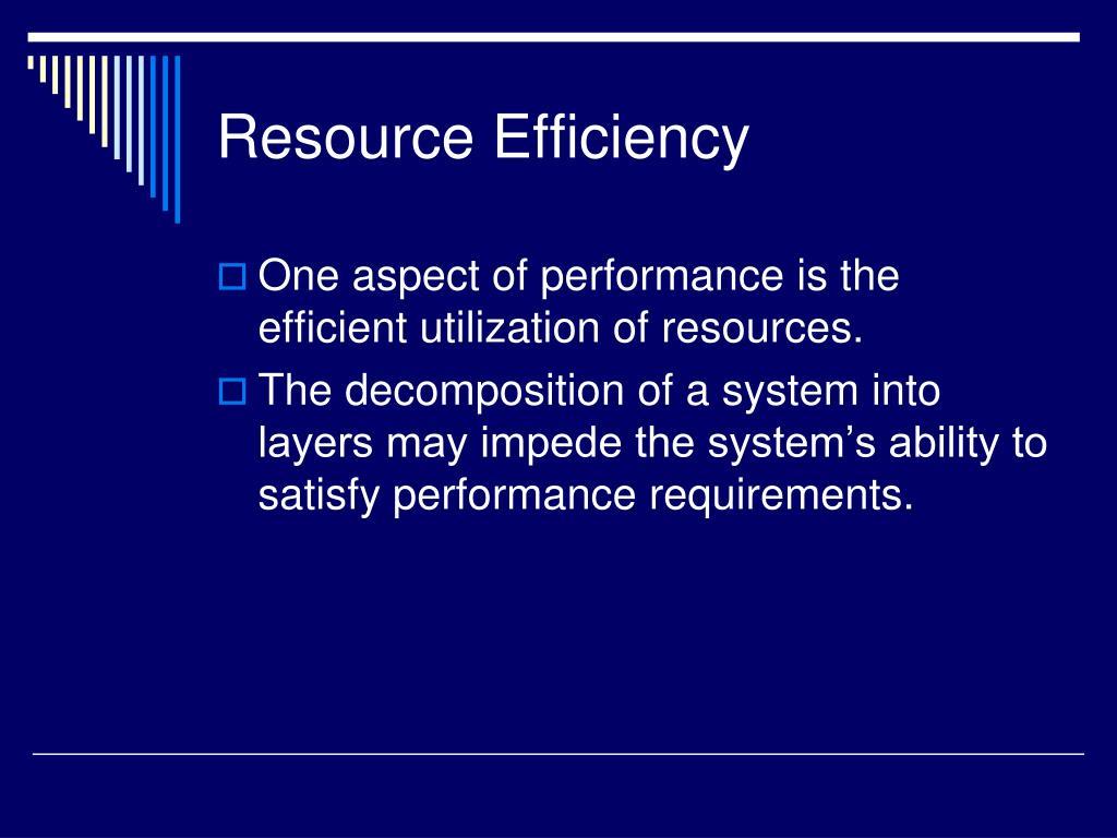 Resource Efficiency