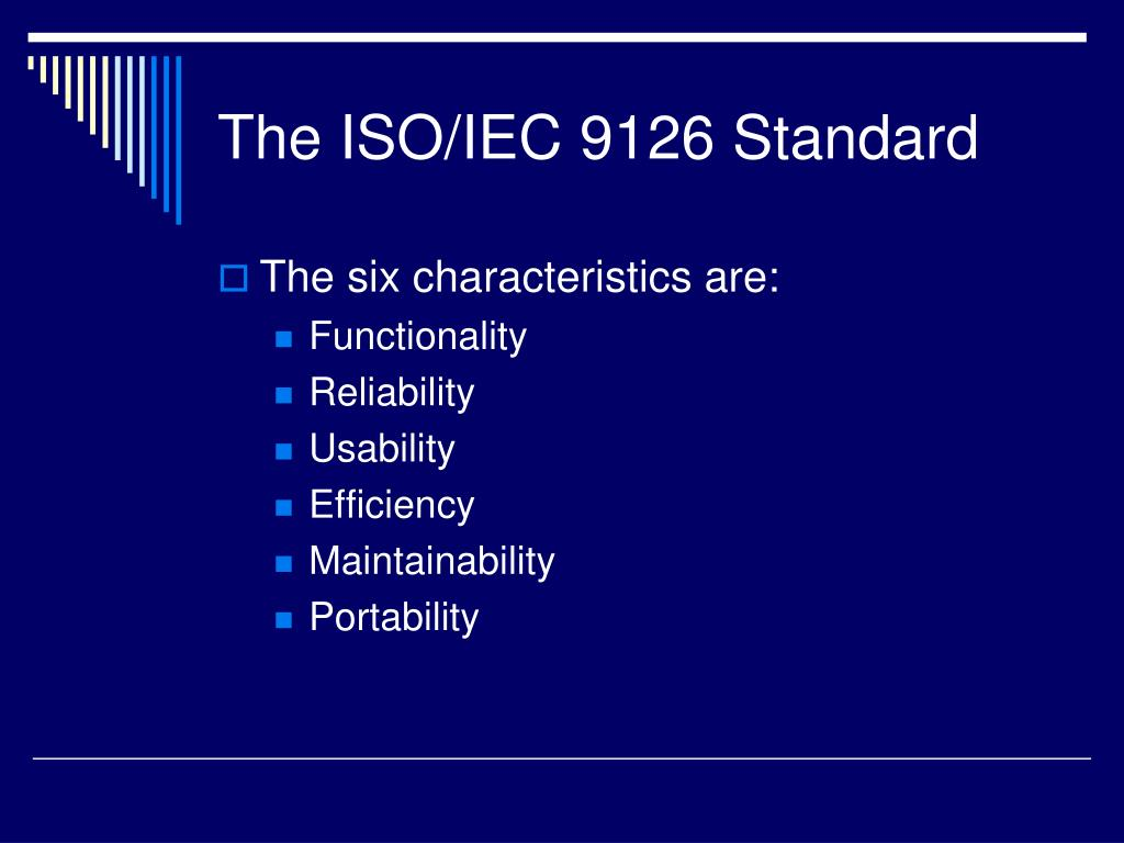 The ISO/IEC 9126 Standard
