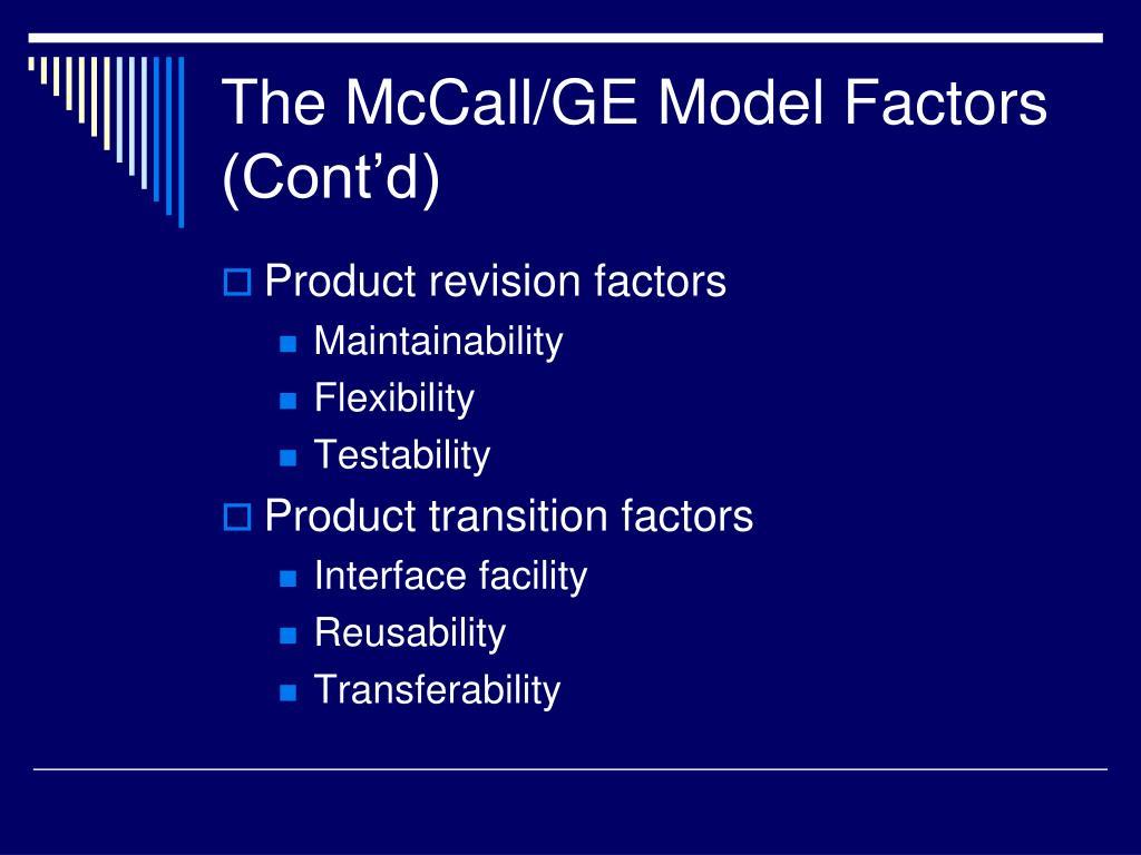 The McCall/GE Model Factors (Cont'd)
