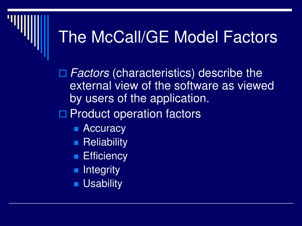 The McCall/GE Model Factors